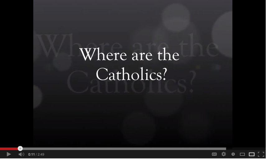 where are the catholics video screen cap